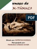 Chico Xavier (Espíritos Diversos) - Parnaso de Além-Túmulo