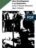 Schöne Zeiten - Judenmord aus der Sicht der Täter und Gaffer