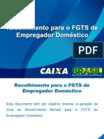 Recolhimento FGTS Empregador Domestico