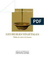 Clergeaud Chantal - Clergeaud Lionel - Les Huiles VÇgÇtales Huiles de SantÇ Et de BeautÇ