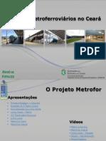 Projetos Metroferroviários No Ceará