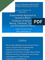 Experimental Approach to Quantum Brain