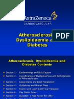 Atherosclerosis, Dyslipidaemia and Diabetes Slides