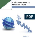 LIBRO 03. METAS ESTRATAGICAS IMPACTO ECONOMICO Y SOCIAL_V29032012.pdf