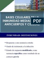 Bases Celulares de La Inmunidad Mediadas Por Anticuerpos y Células