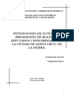 INTENCIONES DE VOTO PARA PRESIDENTE DE BOLIVIA Y DIPUTADOS UNINOMINALES EN LA CIUDAD DE SANTA CRUZ DE LA SIERRA