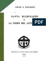 Santa Hildegarde y La Visión Del Anticristo