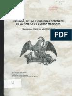 Escudos Sellos y Emblemas Oficiales de La Marina de Guerra Mexicana