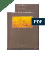 Saber Ver La Arquitectura - Bruno Zevi - Capitulo 1 - La_ignorancia_de_la_Arquitectura