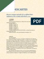 Rene Descartes-Discurs Asupra Metodei de a Calauzi Bine Ratiunea Si de a Cauta Adevarul in Stiinte V1