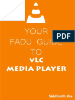 Your FaduGuide to VLC Media Player