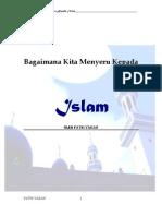 Bagaimana Kita Menyeru Kepada Islam -Fathi Yakan..