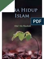 Cara Hidup Islam -Abul A'la Al-Maududi..