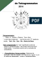Tetragrammaton 2014