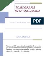 Anatomia e Protocolo Tc Cranio