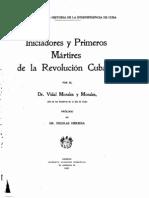 Iniciadores y Prímeros Mártires de La Revolución Cubana - 1091