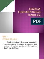 Kegiatan Komponen Darah Transfusi