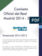 Nueva Camiseta Oficial Del Real Madrid 2014-15