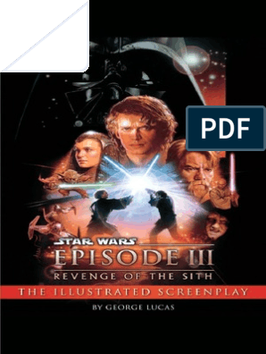 Star Wars Episode Iii Revenge Of The Sith Illustrated Screenplay