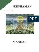 Cybershaman Manual