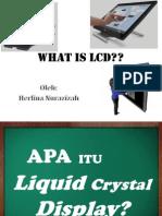 Herlina Nurazizah (125090800111014) LCD