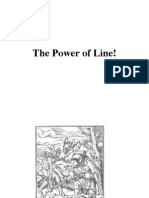 The Power of Line