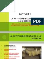 Capítulo 1. La Actividad Económica y La Biósfera