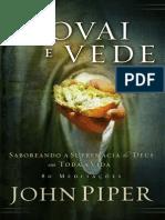 81567920 Provai e Vede Saboreando a Supremacia de Deus Por Toda a Vida John Piper
