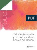Estrategia Mundial Para Reducir El Uso Nocivo de Alcohol (WHO)