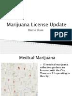 Marijuana License Update -  June 23