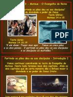 Estudo 07 - Mateus - O Evangelho Do Reino (b)