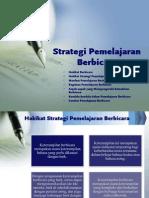 Strategi Pemelajaran Berbicara