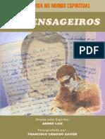 02 - Os Mensageiros (psicografia Chico Xavier - espírito André Luiz)