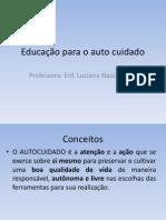 Educação Para o Auto Cuidado