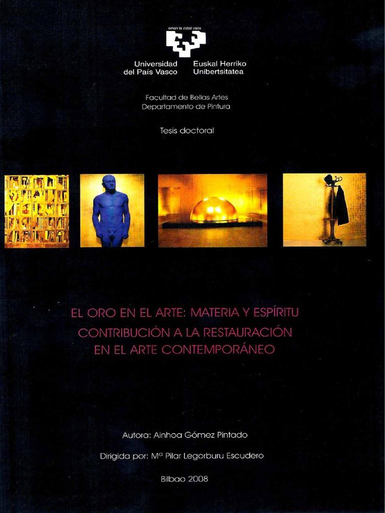 a28482614254 El Oro en El Arte Materia y Espiritu. Contribucion a La Restauracion en El  Arte Contemporaneo