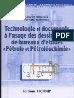 Technologie Et Documents à l'Usage Des Dessinateurs de Bureaux d'Études Pétrole Et Pétroléochimie