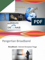 Kebijakan tentang Broadband untuk MeningkatkanEkonomi Daerah