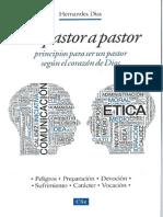 De Pastor a Pastor, Principios Para Ser Un Pastor Segun El Cora