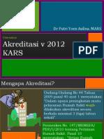 Overview Akreditasi  Rumah sakit v 2012
