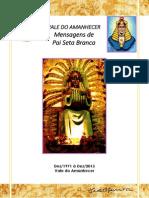 Mensagens Do Pai Seta Branca - ToDAS - Até 31Dez2013