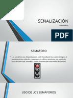 SEÑALIZACIÓN - SEMÁFOROS