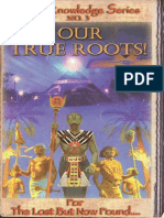 Our True Roots Right Knowledge Series