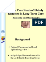 Mouth Care Needs of Elderly Residents in Long-Term Care