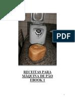 Receitas Pão - Máquina de Pão