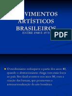 MOVIMENTOS ARTÍSTICOS BRASILEIROS