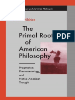 Bruce Wilshire the Primal Roots of American Philosophy Pragmatism, Phenomenology, And Native American Thought 2000