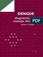 Dengue Diagnostico Manejo Clinico 2013