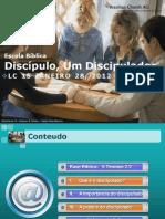 LC 15 JANEIRO 28 2012 Discipulo Um Discipulador