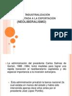 5.4.2 Industrialización Orientada a La Exportación (NEOLIBERALISMO)
