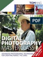 Digital Photography Masterclass - Ang, Tom